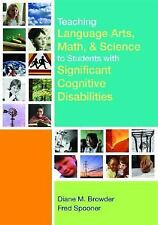 Teaching Language Arts, Math, and Science to Students with Significant-ExLibrary