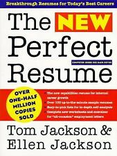 The New Perfect Resume : Breakthrough Resumes for Today's Best Careers by Tom...