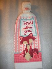 New Hand Crocheted Top Kitchen Dish Towel VALENTINES DAY WILD ABOUT YOU FOX