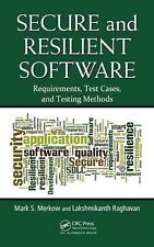 Secure and Resilient Software: Requirements, Test Cases, and Testing Methods, Ra
