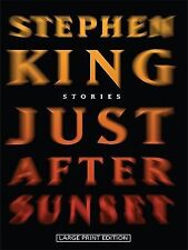 Just After Sunset: Stories Stephen King (Hardcover) LARGE PRINT