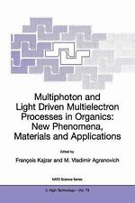 Nato Science Partnership Subes 3 Ser.: Multiphoton and Light Driven...
