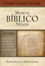 Manual Bíblico Nelson: Tu guía completa de la Biblia (Spanish Edition), , Good B
