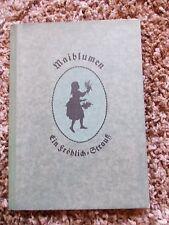 Buch Karl Fröhlich Maiblumen Schattenrisse u. plattd.Verse 1913