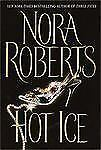 Hot Ice by Nora Roberts (2002, Hardcover, Large Type)