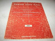 INDIAN LOVE CALL ROSE-MARIE SHEET MUSIC OTTO HARBACH OSCAR HAMMERSTEIN