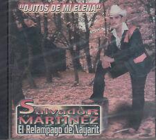 Salvador Martinez El Relampago de Nayarit Ojitos De Mi Elena New Nuevo Sealed