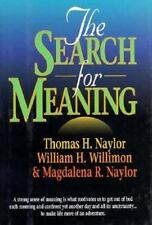 The Search for Meaning by Naylor & Willimon  ISBN 0687025869