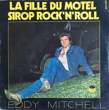 "Eddy Mitchell - La Fille Du Motel - Vinyl 7"" 45T (Single)"