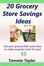 20 Grocery Store Savings Ideas: Grocery Coupon Savings Tips For Those Grocery