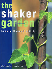 NEW BOOK The Shaker Garden: Beauty Through Utility - Stephanie Donaldson