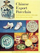 Chinese Export Porcelain: Standard Patterns and Forms, 1780 to 1880, Schiffer, N