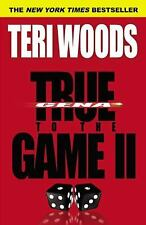 *NEW* True to the Game II by Teri Woods  *FREE SHIPPING*
