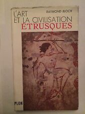 L'ART ET LA CIVILISATION ETRUSQUES 1955 BLOCH ILLUSTRE