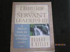 A Woman's Guide to Servant Leadership: A Biblical Study for Becoming jk114