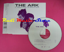 CD singolo The Ark It Takes A Fool To Remain Sane 7243 8 97379 2 9 no mc*lp(S20)