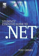 Student's Essential Guide to .NET by Grimer, Tony