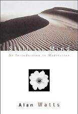 Still the Mind : An Introduction to Meditation by Alan Watts (2002, Paperback)