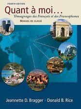 Quant a moi...: T�moignages des Fran�ais et des Francophones (with Audio CD)