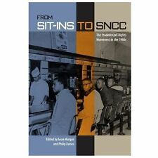 From Sit-Ins to SNCC : The Student Civil Rights Movement in The 1960s (2013,...