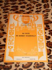 REVUE ETUDES NORMANDES - Au pays de Barbey d'Aurevilly, R. Herval - n° 215, 1969