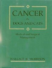 Cancer in Dogs & Cats: Medical & Surgical Management-ExLibrary