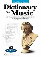 Mini Music Guides -- Dictionary of Music: All the Essential Terms, Composers, an