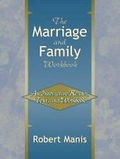 The Marriage and Family Workbook: An Interactive Reader, Text, and Workbook, Man