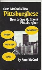 Sam mccools new pittsburghese how to speak like a pittsburgher sc 1982 new image