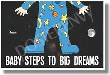 Baby Steps To Big Dreams (moon & shuttle) - NEW Classroom Motivational POSTER