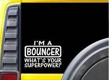 """Bouncer Superpower Sticker *K518* 8"""" vinyl sticker bartender decal"""