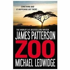 Zoo by James Patterson and Michael Ledwidge (2013, Paperback)