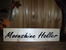 MOONSHINE HOLLER WOODEN SIGN COUNTRY MAN CAVE PUB BAR CABIN FUNNY REDNECK SOUTH