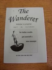 1996/1997 Wycombe Wanderers: Fanzine - The Wanderer Independent Supporters Club,