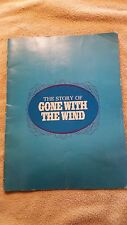 """Gone With The Wind - """"The Story"""" By Bob Thomas  Year:  1967"""