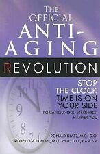THE OFFICIAL ANTI-AGING REVOLUTION-STOP THE CLOCK-TIME IS ON YOUR SIDE
