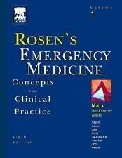 Rosen's Emergency Medicine: Concepts and Clinical Practice, Sixth Ed Vol 1