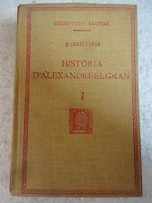 Escriptors Llatins,Historia D´Alexandre el Gran I Curci ,F.Bernat Metge 1936