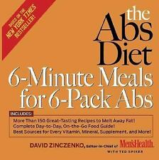 The Abs Diet 6-Minute Meals for 6-Pack Abs: More Than 150 Great-Tasting Recipes