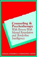 Counseling and Psychotherapy with Persons with Mental Retardation and Borderli..