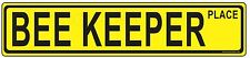 BEE KEEPER STREET SIGN, bee keeper supplies, smoker, bee hive,YELLOW