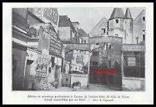 TOURS AFFICHES PUBLICITAIRES A L'ASSAUT DE L' ANCIEN HOTEL DE VILLE 1934 - 1H