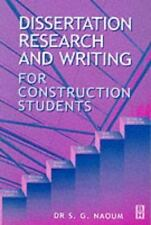 Dissertation Research and Writing for Construction Students by Shamil Naoum...