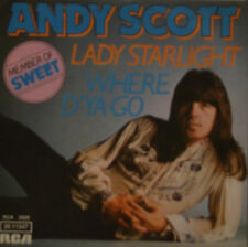 "ANDY SCOTT - LADY STARLIGHT - WHERE D´YA GO  7""  SINGLE  (I311)"