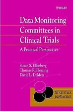 Statistics in Practice: Data Monitoring Committees in Clinical Trials : A...