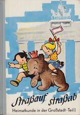 Berlin Schulbuch: Straßauf straßab - Heimatkunde in der Großstadt (ca. 1950)