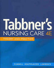 Tabbner's Nursing Care: Theory and Practice by Rita Funnell (Paperback, 2004)