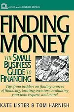 Finding Money: The Small Business Guide to Financing (Small Business Series)