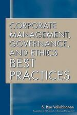 Corporate Management, Governance, and Ethics Best Practices by S. Rao...