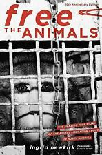 Free the Animals: The Amazing True Story of the Animal Liberation Fron-ExLibrary